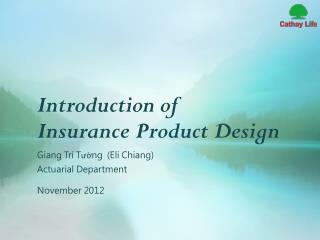 Introduction of  Insurance Product Design