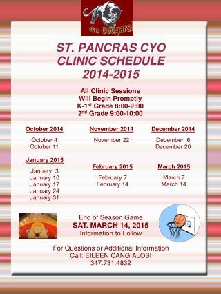 ST. PANCRAS CYO CLINIC SCHEDULE 2014-2015