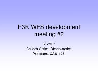 P3K WFS development meeting #2