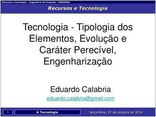 Recursos e Tecnologia