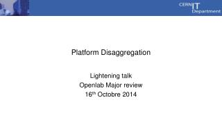 Platform Disaggregation