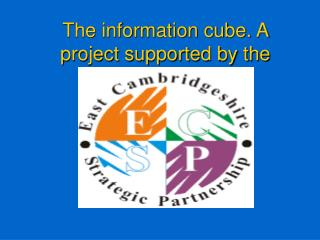 The information cube. A project supported by the