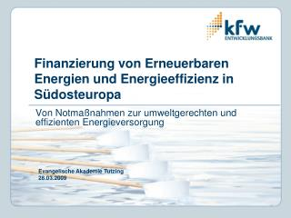 Finanzierung von Erneuerbaren Energien und Energieeffizienz in S dosteuropa