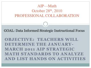 AIP—Math   October 28 th , 2010 PROFESSIONAL COLLABORATION