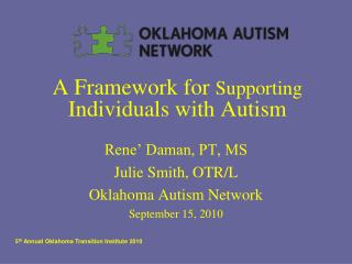 A Framework for  Supporting  Individuals with Autism
