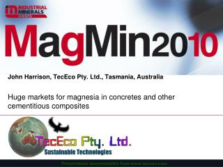 Huge markets for magnesia in concretes and other cementitious composites