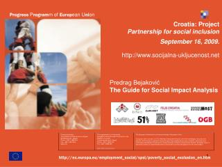 Croatia:  Project  Partnership for social inclusion September 16,  2009 .