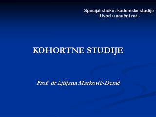 Specijalističke akademske studije - Uvod u naučni rad -