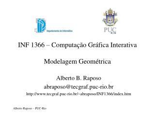 INF 1366 � Computa��o Gr�fica Interativa Modelagem Geom�trica
