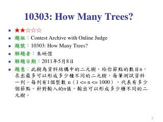 10303:  How Many Trees?