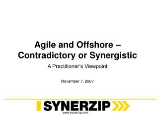 Agile and Offshore – Contradictory or Synergistic