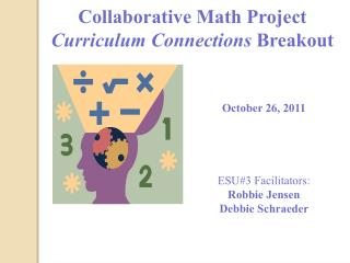 Collaborative Math Project Curriculum Connections  Breakout