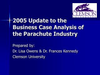 2005 Update to the Business Case Analysis of the Parachute Industry