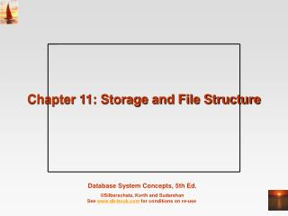 Chapter 11: Storage and File Structure