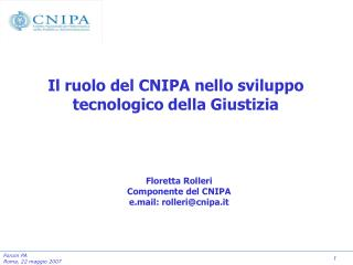 Il ruolo del CNIPA nello sviluppo tecnologico della Giustizia