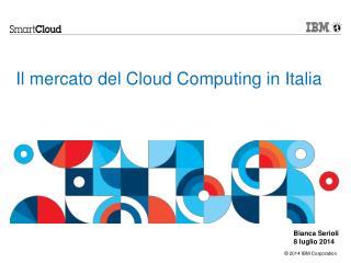 Il mercato del Cloud Computing in Italia
