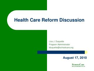 Health Care Reform Discussion