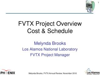 FVTX Project Overview Cost & Schedule
