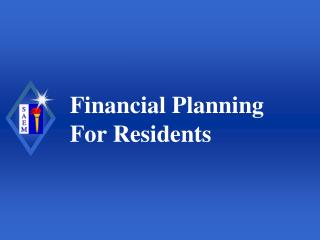 Financial Planning For Residents