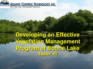 Developing an Effective Vegetation Management Program at Boone Lake Exeter, RI