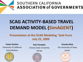SCAG ACTIVITY-BASED TRAVEL DEMAND MODEL  ( SimAGENT )