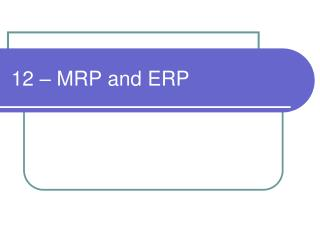 12 – MRP and ERP