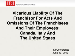 IDI Conference June 13, 2013