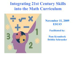 Integrating 21st Century Skills  into the Math Curriculum