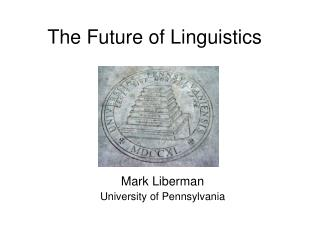 The Future of Linguistics
