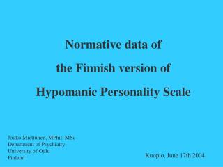 Normative data of  the Finnish version of  Hypomanic Personality Scale