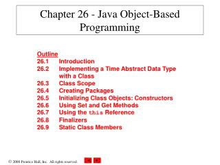Chapter 26 - Java Object-Based Programming