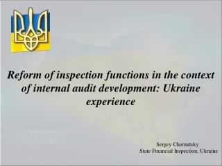Reform of inspection functions in the context of internal audit development: Ukraine experience