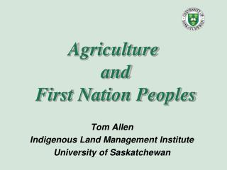 Agriculture  and  First Nation Peoples