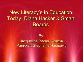 New Literacy's In Education Today: Diana Hacker & Smart Boards