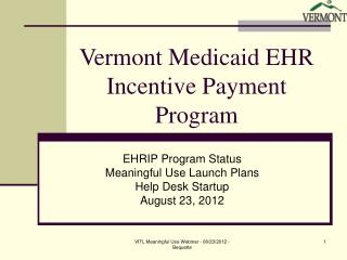 Vermont Medicaid EHR Incentive Payment Program