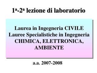 1 a -2 a  lezione di laboratorio