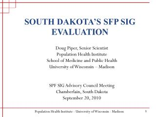 SOUTH DAKOTA�S SFP SIG EVALUATION