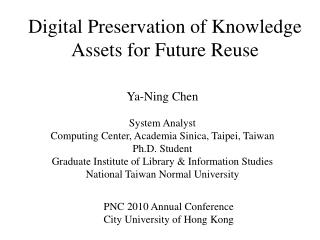 Digital Preservation of Knowledge Assets for Future Reuse