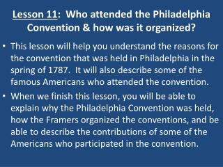 Lesson 11:  Who attended the Philadelphia Convention  how was it organized