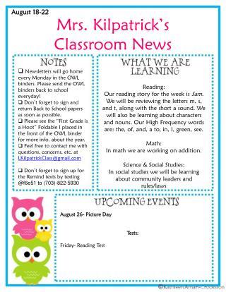 Mrs . Kilpatrick's  Classroom News