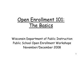 Open Enrollment 101: The Basics