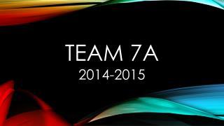 Team 7A