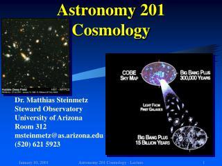 Astronomy 201 Cosmology