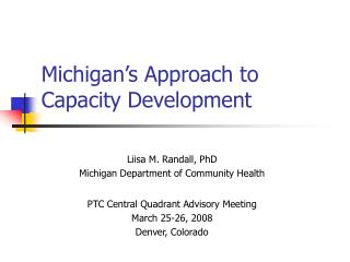Michigan�s Approach to Capacity Development