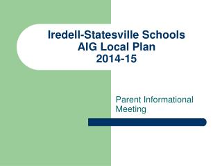Iredell-Statesville Schools AIG Local Plan 2014-15