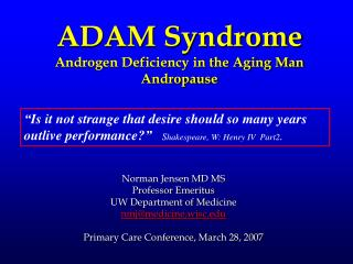 ADAM Syndrome Androgen Deficiency in the Aging Man Andropause