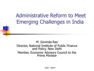 Administrative Reform to Meet Emerging Challenges in India
