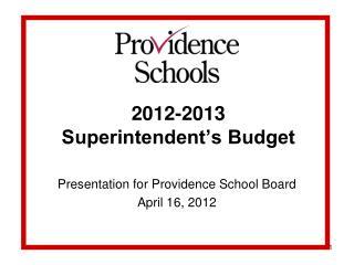 2012-2013  Superintendent�s Budget