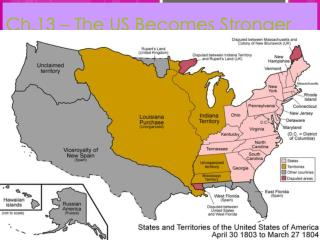 Ch.13 – The US Becomes Stronger