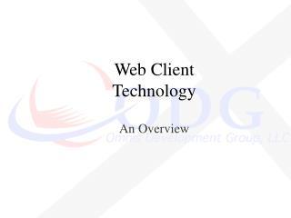 Web Client Technology